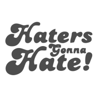 0079. Haters gonna