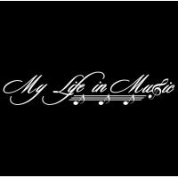 """1479. Наклейка надпись """"Моя жизнь в музыке"""""""